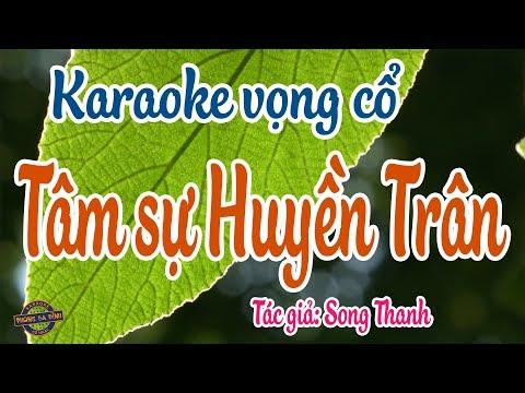 Vọng cổ - Tâm sự Huyền Trân | Karaoke vọng cổ
