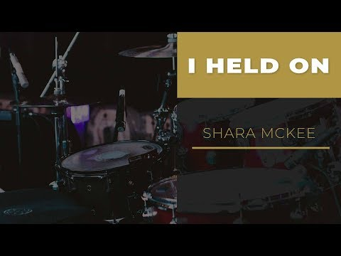 """I HELD ON"" // SHARA MCKEE // DRUM COVER"