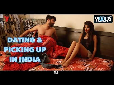 Dating & Picking Up in India: Expectations vs Reality