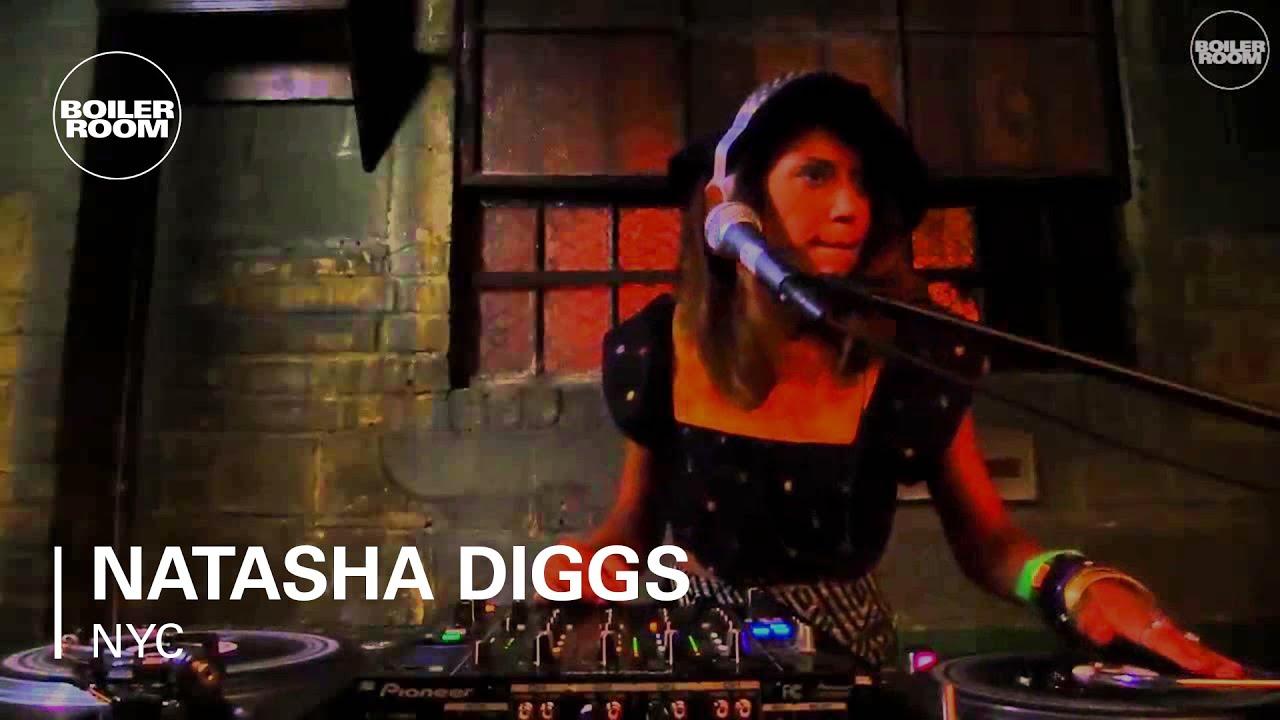 Natasha Diggs - BOILER ROOM