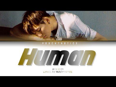 ZICO (지코) – Human (사람) (Color Coded Lyrics Eng/Rom/Han/가사)