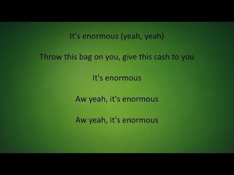 Gucci Mane - Enormous(Lyrics) Ft. Ty Dolla...
