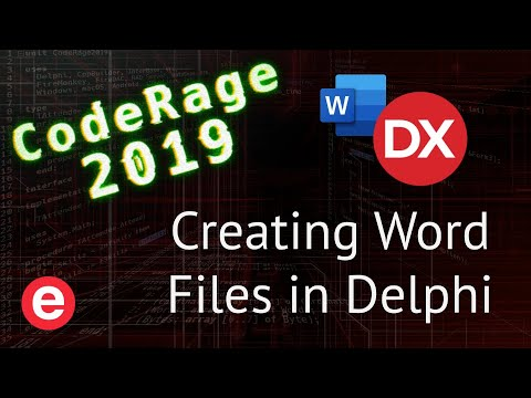 Opening And Creating Word Files With Delphi - CodeRage 2019