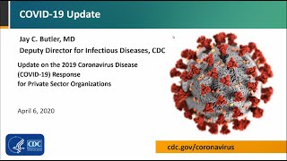 CDC Partner Update on COVID-19: Private Sector - April 6, 2020