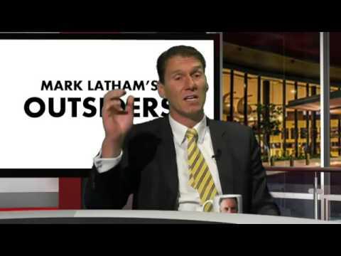 Mark Latham's Outsider's Episode 09 - 31/05/17
