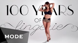 100 Years of Lingerie in 3 Minutes ★ Mode.com