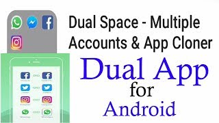 Dual App . Dual Space -  Multiple Accounts & App Cloner . screenshot 1