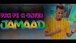 YAHYE HUNTER - JAMAAD | Official Music Video TEASER