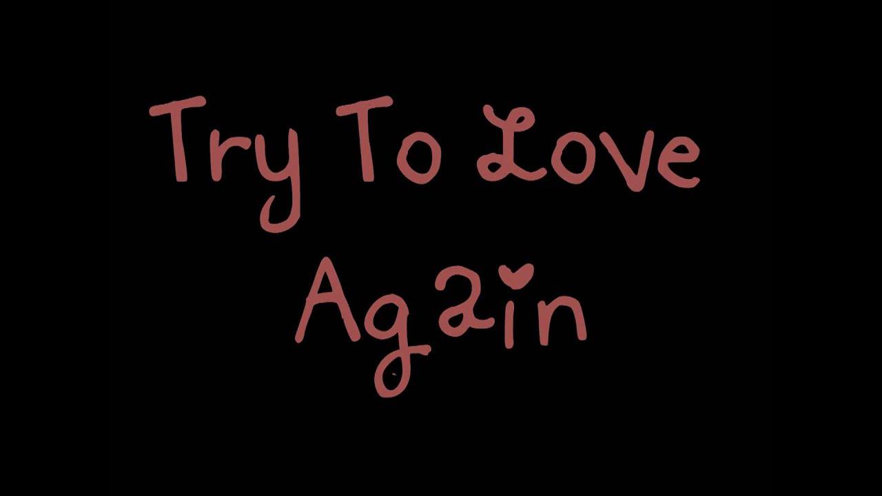 Try To Love Again Marc Nelson Lyrics Youtube