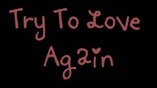 Try To Love Again - Marc Nelson *LYRICS*