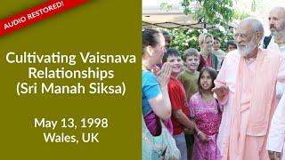 Cultivating Vaisnava Relationships (Sri Manah Siksa) - English, Audio Restored
