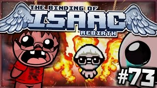The Binding of Isaac: Rebirth - Hindsight is 20/20! (Episode 73)