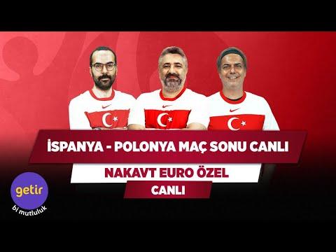 İspanya - Polonya Maç Sonu Canlı | Serdar Ali Çelikler & Ali Ece & Serkan Akkoyun | Nakavt