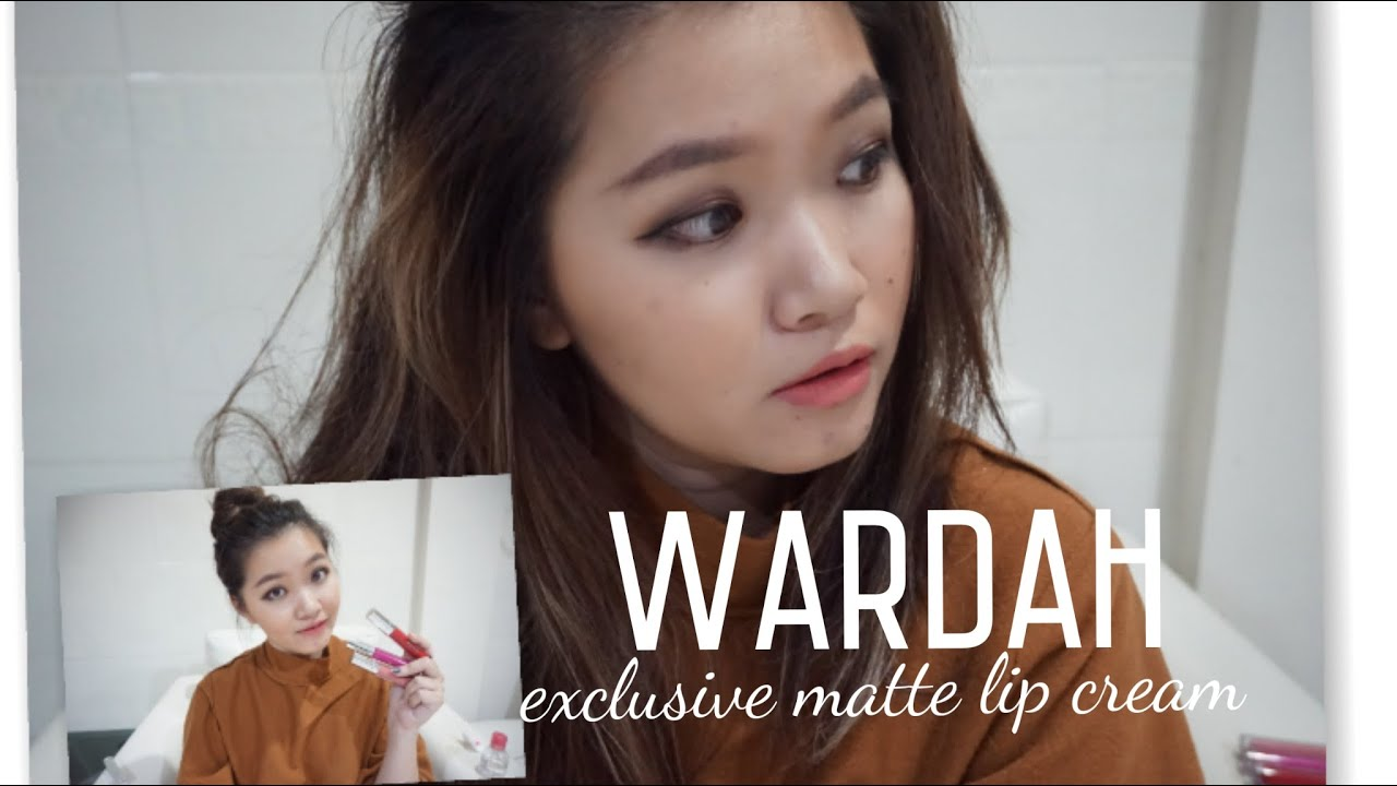 WARDAH exclusive matte lip cream review and swatch katherin laksmana