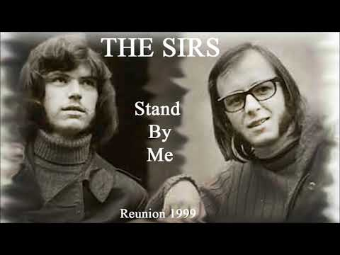 THE SIRS - Stand By Me