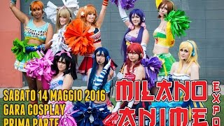 Milano Anime Expo 14 maggio 2016 GARA COSPLAY (prima parte)