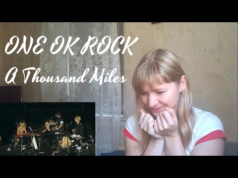 ONE OK ROCK - A Thousand Miles |Live Reaction|