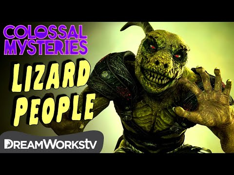 Do 'Lizard People' Run The World? | COLOSSAL MYSTERIES