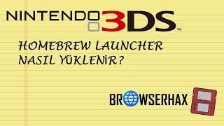 Nintendo 3DS'e Homebrew Launcher (Softmod) Nasıl Yüklenir?