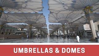 Umbrellas & Domes of Madinah