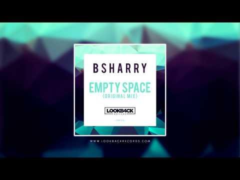 Bsharry - Empty Space (Original Mix)