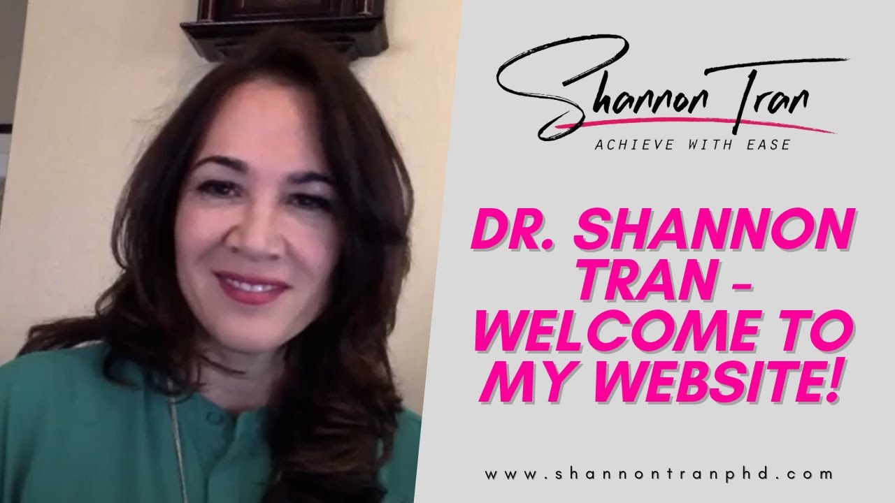 Dr. Shannon Tran - Welcome to My Website!
