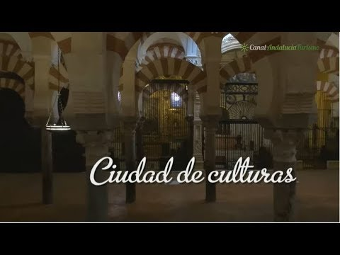 Córdoba, ciudad de culturas. Córdoba