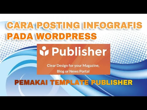 CARA POSTING INFOGRAFIS DI WORDPRESS