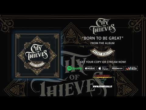 """City of Thieves - """"Born To Be Great"""" (Official Audio)"""