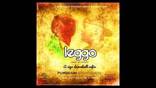 Download Video LEGGO(ZIGO REFIX RIDDIM prod. By Ondiko) - PUMBRAIN BRAINYBWAY MP3 3GP MP4