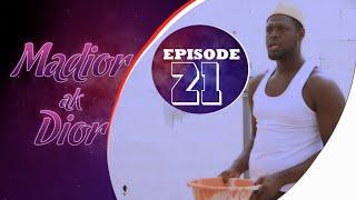 Madior Ak Dior - Épisode 21 - VostFR - [Saison 01]