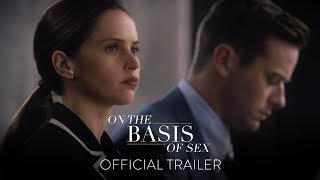 ON THE BASIS OF SEX Official Trailer HD In Theaters This Christmas