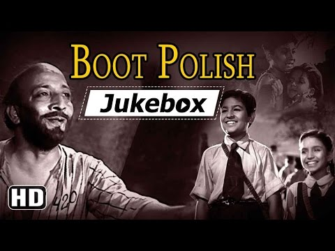 All Songs Of Boot Polish {HD} - David - Baby Naaz - Ratan Kumar - Old Hindi Songs