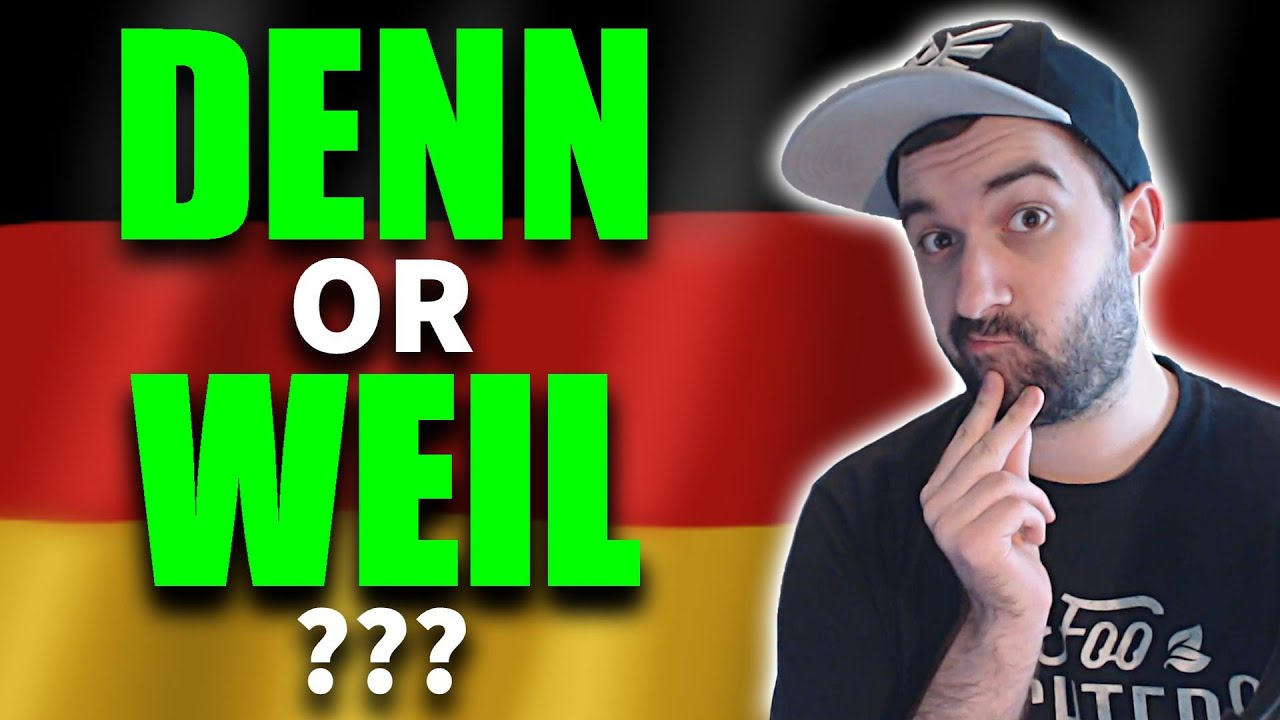 Learn German | Denn OR Weil? What\'s The Difference? | VlogDave - YouTube