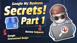 Google My Business Secrets - Part 1