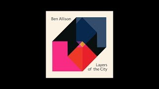 Ben Allison - Layers of the City