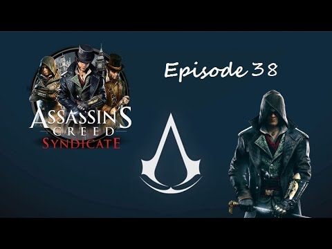 Indecent Exposure- Assassins Creed Syndicate- Ep 38