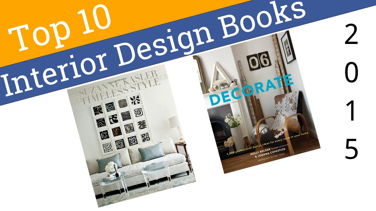 10 best interior design books 2015 youtube