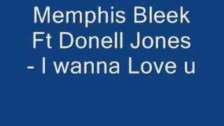 Memphis Bleek ft Donell Jones - I wanna love u