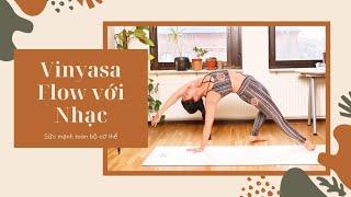Chuỗi Vinyasa Yoga với Nhạc | Sức Mạnh đến từ Core - 30 phút yoga toàn thân