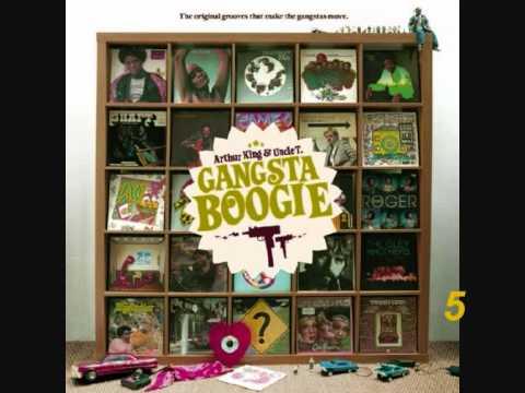ARTHUR KING & UNCLE T. - Gangsta Boogie [1]
