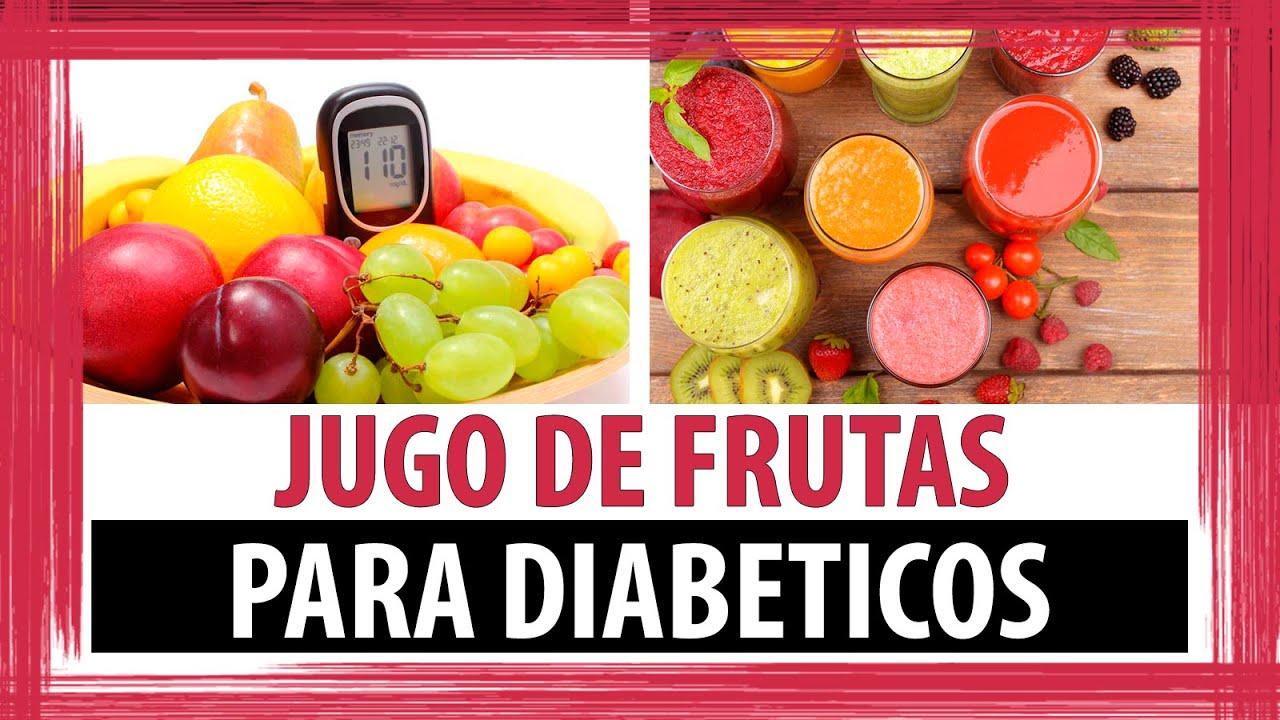JUGOS DE FRUTAS PARA DIABETICOS | FRUTAS QUE PUEDEN COMER