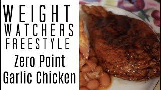 WW Freestyle - Zero Point Garlic Chicken Recipe / TheSassyMom82