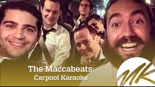 The Maccabeats - Carpool Karaoke