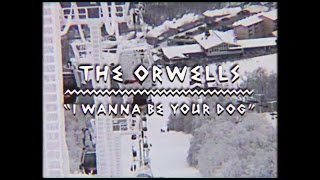 The Orwells - I Wanna Be Your Dog (on The Mountain)