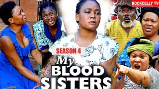 MY BLOOD SISTER (SEASON 4) - NEW MOVIE ALERT! - Racheal Okonkwo LATEST 2020 NOLLYWOOD MOVIE || HD