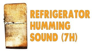 Refrigerator  7 Hours Of Relaxing Humming Sound From An Old Fridge  Black Screen