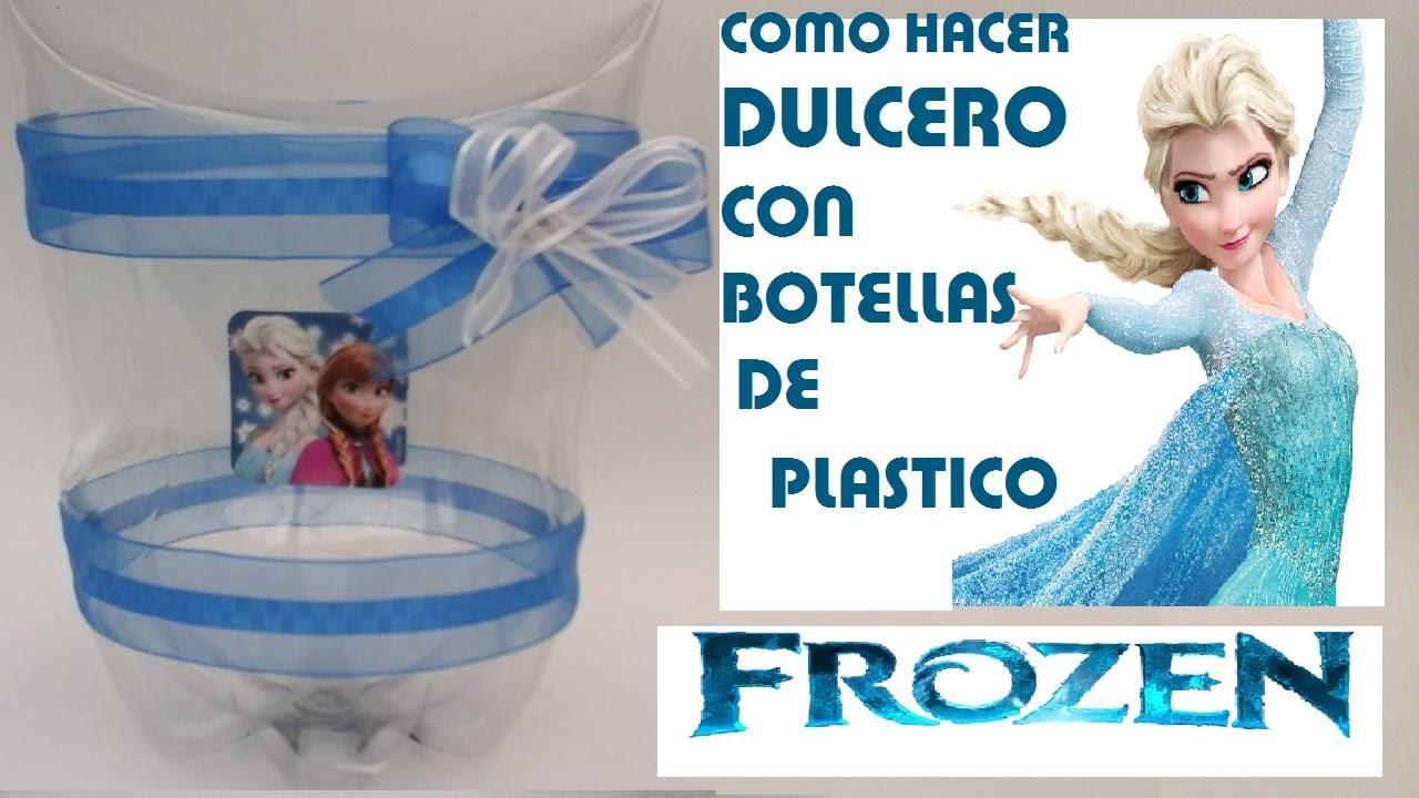 Como Hacer Dulceros De Frozen