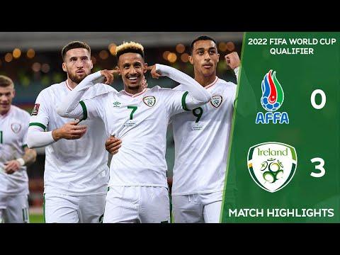 HIGHLIGHTS | Azerbaijan 0-3 Ireland - FIFA 2022 World Cup Qualifier