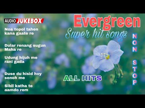 Evergreen Hit Santali Songs  | Top Collection | Santali Audio Jukebox